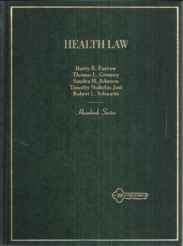 Health Law (Hornbook Series)