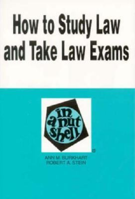 How to Study the Law and Take Law Exams