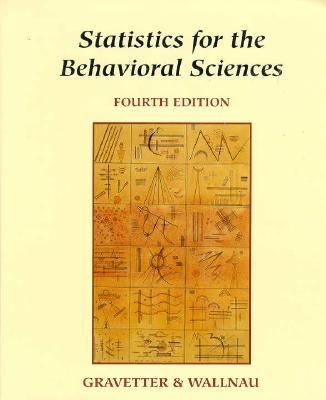 Statistics for the Behavioral Sciences A First Course for Students of Psychology and Education