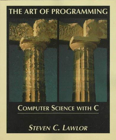 The Art of Programming: Computer Science with C. Book & CD-ROM
