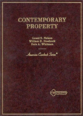 Contemporary Property (American Casebook Series)