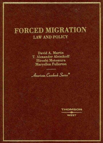 Forced Migration: Law and Policy (American Casebook)