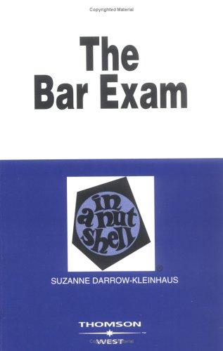 The Bar Exam in a Nutshell (Nutshell Series)