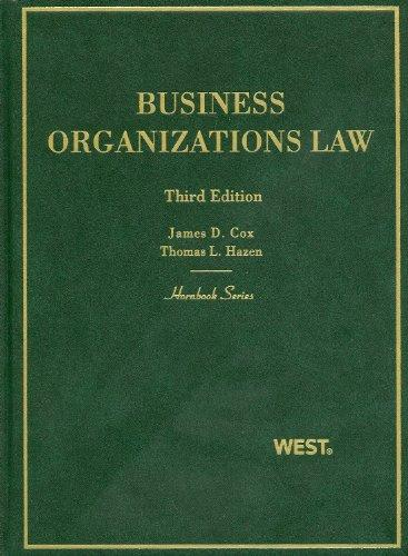 Cox and Hazen's Business Organizations Law, 3d (Hornbook Series) (English and English Edition)