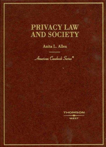 Privacy Law and Society (American Casebook Series)