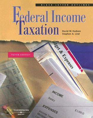 Black Letter Outline on Federal Income Taxation