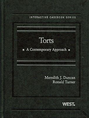 Torts: A Contemporary Approach (The Interactive Casebook)