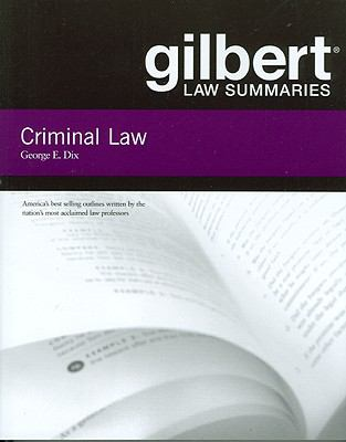 Gilbert Law Summaries on Criminal Law, 18th