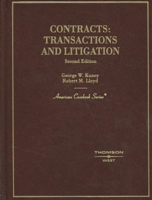 Contracts: Transactions and Litigation