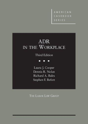ADR in the Workplace, 3d (American Casebook)
