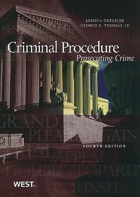 Criminal Procedure: Prosecuting Crime, 4th (American Casebooks)