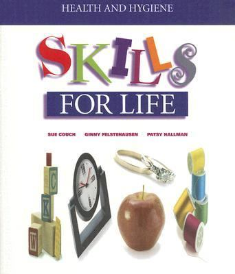 Health and Hygiene: Skills for Life