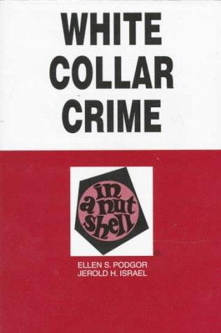 White Collar Crime in a Nutshell (Nutshell Series)