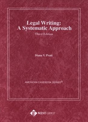 Legal Writing A Systematic Approach