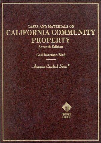 Cases and Materials on California Community Property, 7th