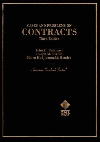 Cases and Problems on Contracts (American Casebooks)