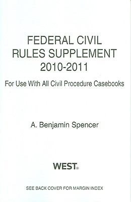 Federal Civil Rules Supplement, 2010-2011