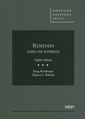 Remedies, Cases and Materials, 8th