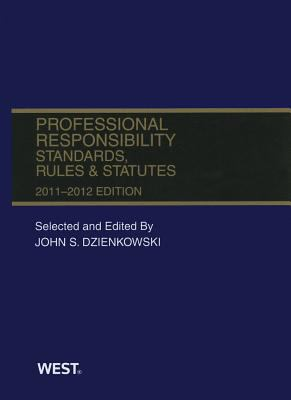 Professional Responsibility, Standards, Rules and Statutes, 2011-2012