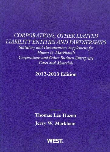Corporations, Other Limited Liability Entities and Partnerships: Statutory and Documentary Supplement, 2012-2013