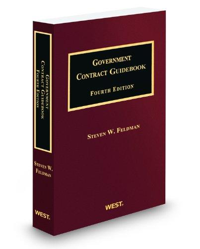 Government Contract Guidebook, 4th, 2011-2012 ed.