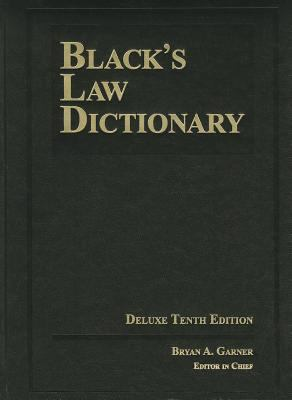 BLACK'S LAW DICTIONARY; DELUXE 10TH EDITION