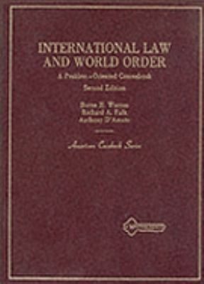 International Law and World Order A Problem-Oriented Coursebook