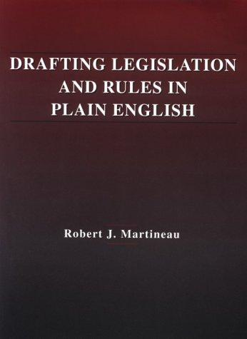 Drafting Legislation and Rules in Plain English (Hornbooks)