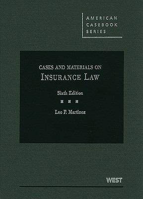 Cases and Materials on Insurance Law, 6th (American Casebook)