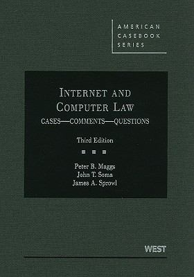 Internet and Computer Law, Cases, Comments, Questions, 3d (American Casebook)