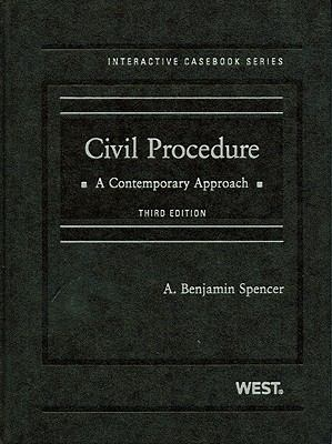 Spencer's Civil Procedure: A Contemporary Approach, 3d (Interactive Casebook Series) (English and English Edition)