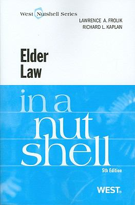 Elder Law in a Nutshell, 5th (Nutshell Series)