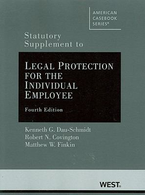 Statutory Supplement to Legal Protection for the Individual Employee, 4th
