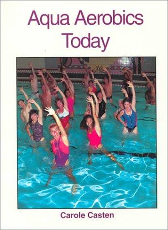 Aqua Aerobics Today (Microcomputing Series)