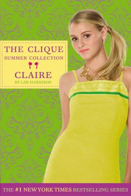 Claire (Clique Summer Collection Series #5)