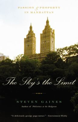 Sky's the Limit Passion And Property in Manhattan