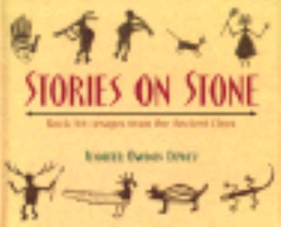 Stories on Stone: Rock Art: Images from the Ancient Ones, Vol. 1