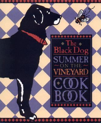 Black Dog Summer on the Vineyard Cookbook