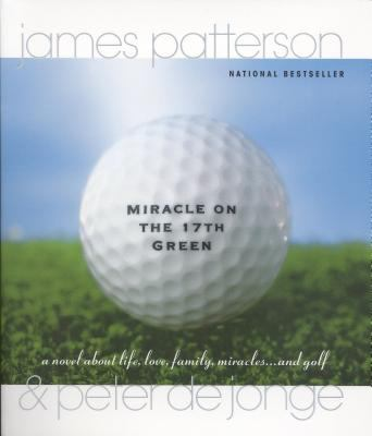 Miracle on the 17th Green A Novel