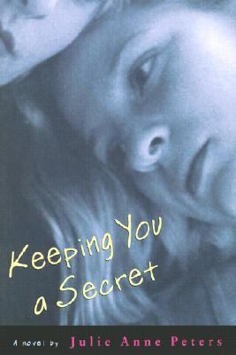 Keeping You a Secret A Novel