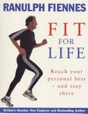 Fit for Life Reach Your Personal Best - And Stay There