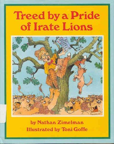Treed by a Pride of Irate Lions