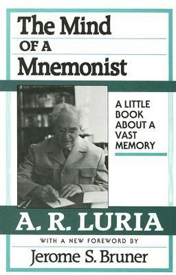 Mind of a Mnemonist: A Little Book about a Vast Memory