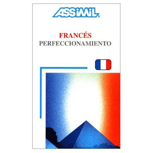 Assimil Language Courses : El Frances Perfeccionamiento (Intermediate/Advanced French for Spanish Speakers - Book and 4 Audio Compact Discs (French Edition)