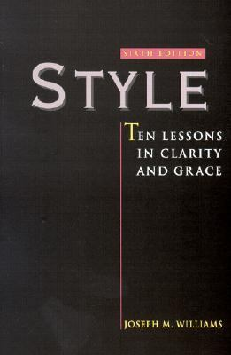 Style Ten Lessons in Clarity and Grace