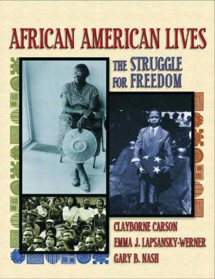 African American Lives The Struggle for Freedom