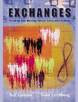Exchanges Reading and Writing About Consumer Culture
