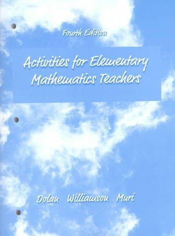 Activities for Elementary Mathematics Teachers
