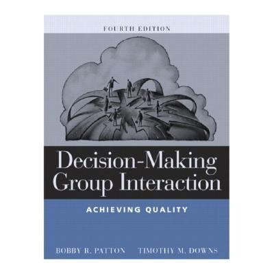 Decision-Making Group Interaction Achieving Quality