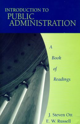 Introduction to Public Administration A Book of Readings